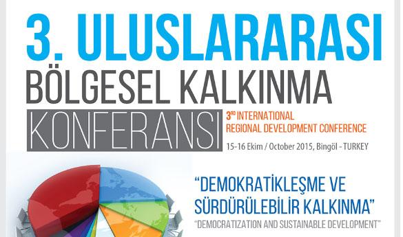 3.Uluslararası Bölgesel Kalkınma Konferansı Bingöl'de Yapılacak