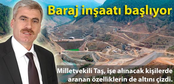 Baraj inşaatı başlıyor!