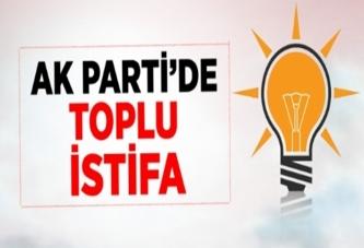 AK Parti'den toplu istifa!