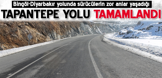 Tapantepe yolu tamamlandı