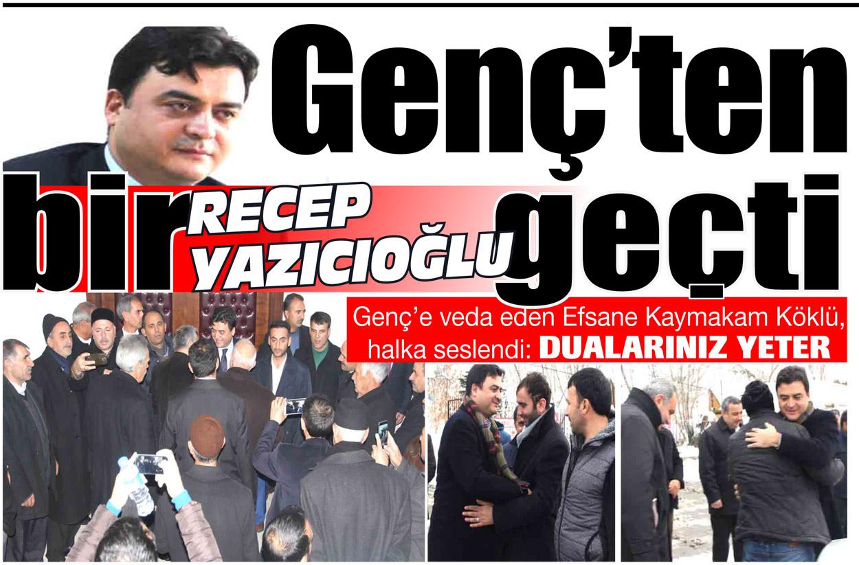 Genç'ten bir Recep Yazıcıoğlu geçti