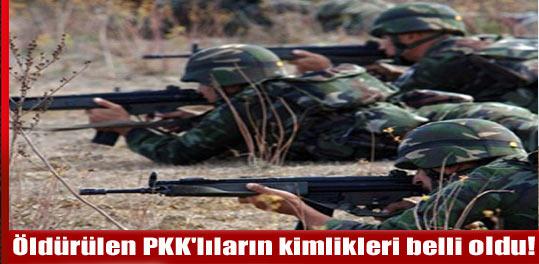 Öldürülen PKK lıların kimlikleri belli oldu!