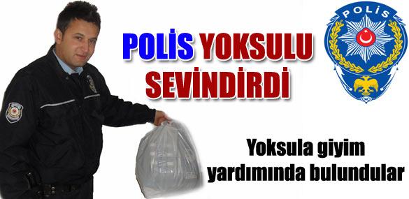 POLİS, YOKSULU SEVİNDİRDİ