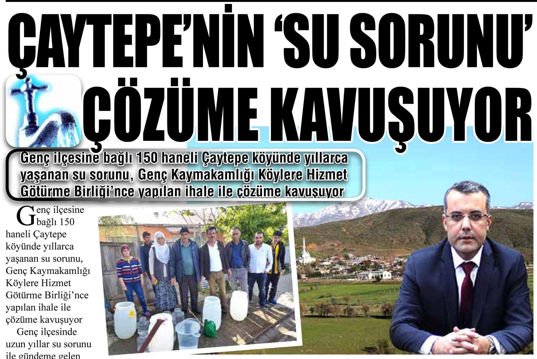 ÇAYTEPE'NİN 'SU SORUNU' ÇÖZÜME KAVUŞUYOR